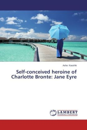 Self-conceived heroine of Charlotte Bronte: Jane Eyre | Dodax.at