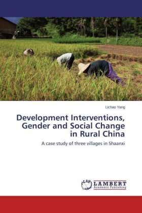 Development Interventions, Gender and Social Change in Rural China | Dodax.de