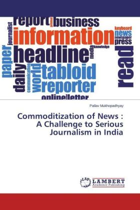 Commoditization of News : A Challenge to Serious Journalism in India | Dodax.co.uk