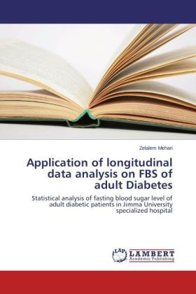 Application of longitudinal data analysis on FBS of adult Diabetes | Dodax.at