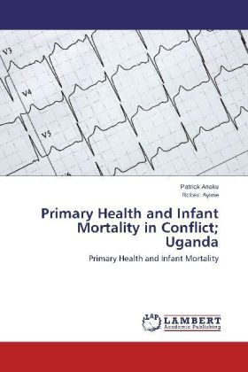 Primary Health and Infant Mortality in Conflict; Uganda | Dodax.de