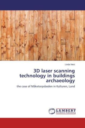 3D laser scanning technology in buildings archaeology