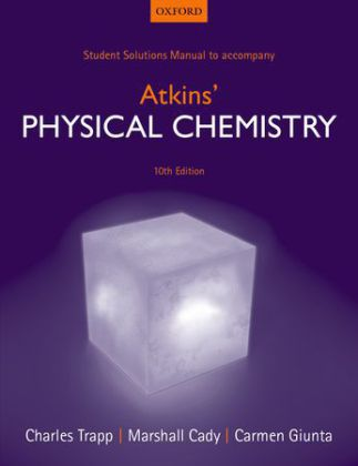 Student Solutions Manual to accompany Atkins' Physical Chemistry | Dodax.at