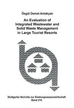 An Evaluation of Integrated Wastewater and Solid Waste Management in Large Tourist Resorts | Dodax.ch
