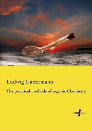 The practical methods of organic Chemistry | Dodax.ch