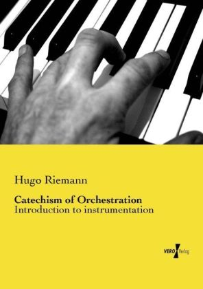 Catechism of Orchestration | Dodax.ch