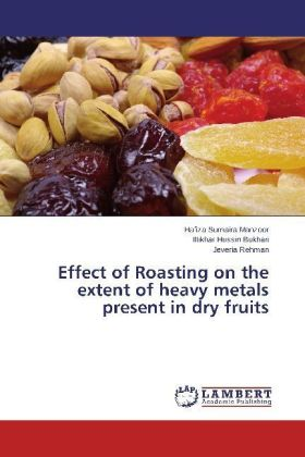 Effect of Roasting on the extent of heavy metals present in dry fruits | Dodax.at
