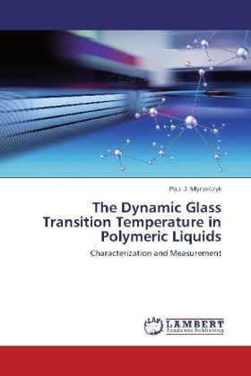 The Dynamic Glass Transition Temperature in Polymeric Liquids | Dodax.de