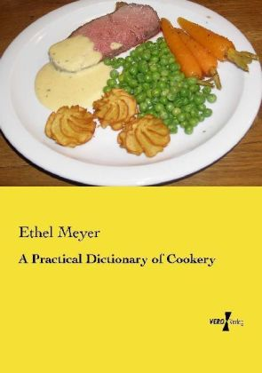 A Practical Dictionary of Cookery | Dodax.at