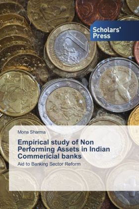 Empirical study of Non Performing Assets in Indian Commericial banks | Dodax.co.uk