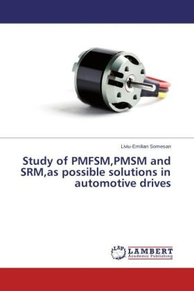 Study of PMFSM,PMSM and SRM,as possible solutions in automotive drives | Dodax.pl