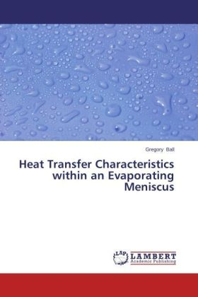 Heat Transfer Characteristics within an Evaporating Meniscus | Dodax.pl