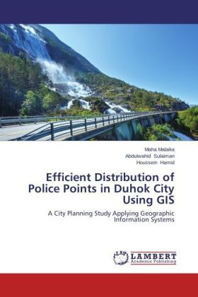 Efficient Distribution of Police Points in Duhok City Using GIS | Dodax.at