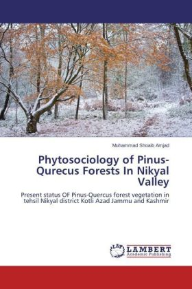 Phytosociology of Pinus-Qurecus Forests In Nikyal Valley | Dodax.de