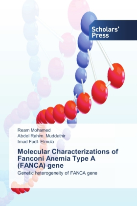 Molecular Characterizations of Fanconi Anemia Type A (FANCA) gene | Dodax.pl