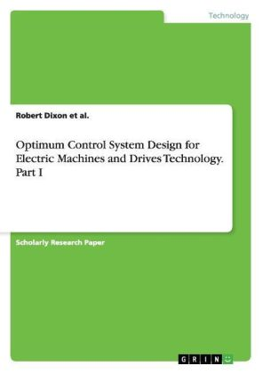 Optimum Control System Design for Electric Machines and Drives Technology. Part I | Dodax.com