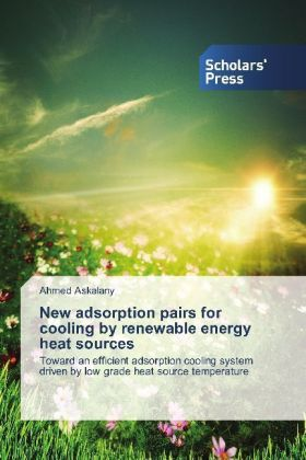 New adsorption pairs for cooling by renewable energy heat sources | Dodax.co.uk