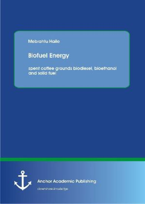 Biofuel Energy : spent coffee grounds biodiesel, bioethanol and solid fuel | Dodax.at