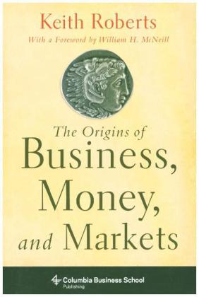Origins of Business, Money, and Markets | Dodax.ch