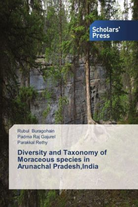 Diversity and Taxonomy of Moraceous species in Arunachal Pradesh,India | Dodax.pl