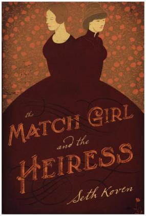 The Match Girl and the Heiress | Dodax.pl