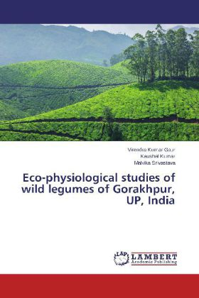 Eco-physiological studies of wild legumes of Gorakhpur, UP, India | Dodax.de