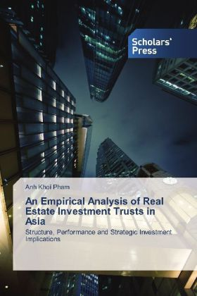 An Empirical Analysis of Real Estate Investment Trusts in Asia | Dodax.de