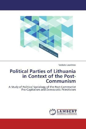 Political Parties of Lithuania in Context of the Post-Communism | Dodax.at