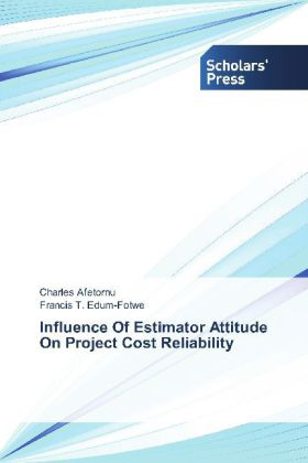 Influence Of Estimator Attitude On Project Cost Reliability | Dodax.pl
