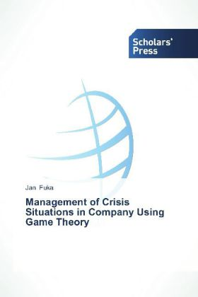Management of Crisis Situations in Company Using Game Theory | Dodax.pl