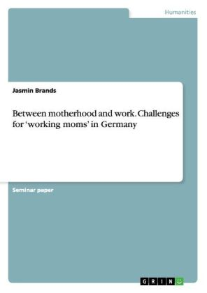 Between motherhood and work. Challenges for working moms in Germany   Dodax.ch