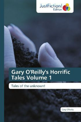 Gary O'Reilly's Horrific Tales Volume 1 | Dodax.at