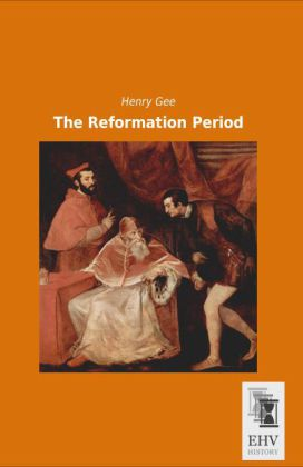The Reformation Period | Dodax.at