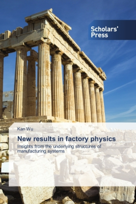 New results in factory physics | Dodax.at