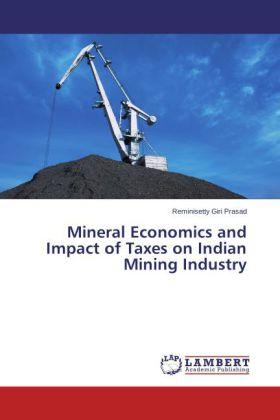 Mineral Economics and Impact of Taxes on Indian Mining Industry | Dodax.co.uk