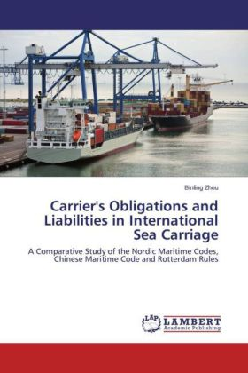 Carrier's Obligations and Liabilities in International Sea Carriage | Dodax.co.uk