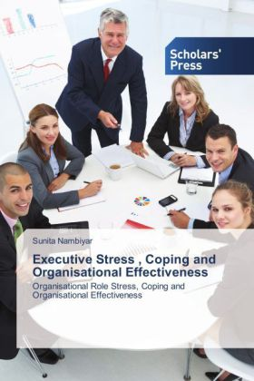 Executive Stress , Coping and Organisational Effectiveness | Dodax.pl