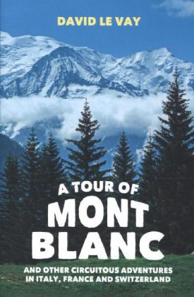 A Tour of Mont Blanc | Dodax.at