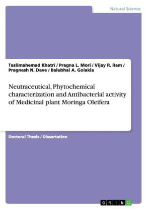 Neutraceutical, Phytochemical characterization and Antibacterial activity of Medicinal plant Moringa Oleifera | Dodax.ch