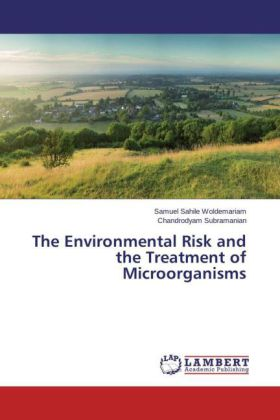 The Environmental Risk and the Treatment of Microorganisms | Dodax.ch