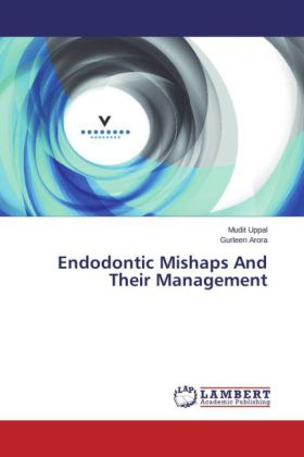 Endodontic Mishaps And Their Management | Dodax.de