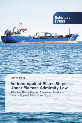 Actions Against Sister-Ships Under Maltese Admiralty Law | Dodax.pl
