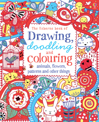 The Usborne Book of  Drawing, Doodling & Colouring - Animals, Flowers, Patterns and other things | Dodax.fr