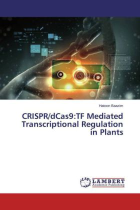 CRISPR/dCas9:TF Mediated Transcriptional Regulation in Plants | Dodax.pl