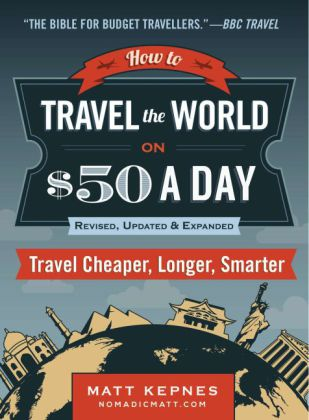 How to Travel the World on $50 a Day | Dodax.ch