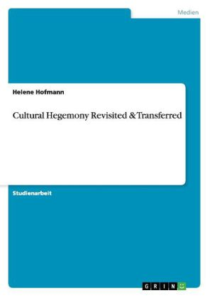 Cultural Hegemony Revisited & Transferred | Dodax.co.uk
