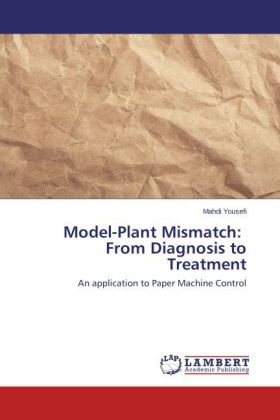 Model-Plant Mismatch: From Diagnosis to Treatment | Dodax.ch