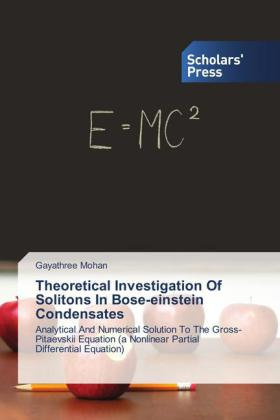 Theoretical Investigation Of Solitons In Bose-einstein Condensates | Dodax.at