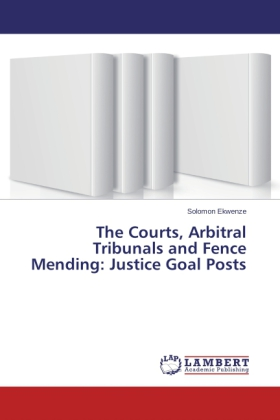 The Courts, Arbitral Tribunals and Fence Mending: Justice Goal Posts | Dodax.ch