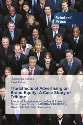 The Effects of Advertising on Brand Equity: A Case Study of Tribune | Dodax.at